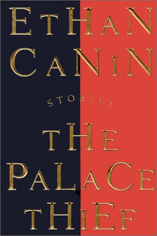 The Palace Thief, ETHAN CANIN