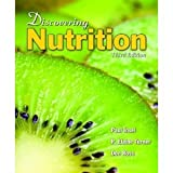 img - for By Paul Insel, R. Elaine Turner, Don Ross: Discovering Nutrition, Third Edition Third (3rd) Edition book / textbook / text book