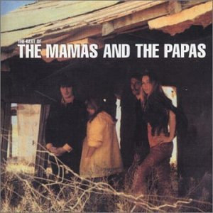 Mamas And The Papas - Best of the Mamas & the Papas - Zortam Music
