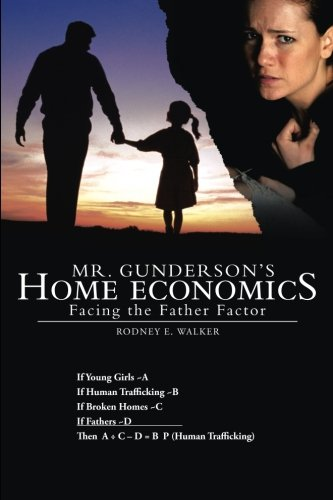 Mr. Gunderson's Home Economics: Facing the Father Factor