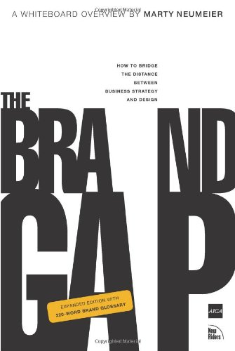 The Brand Gap: How to Bridge the Distance Between...