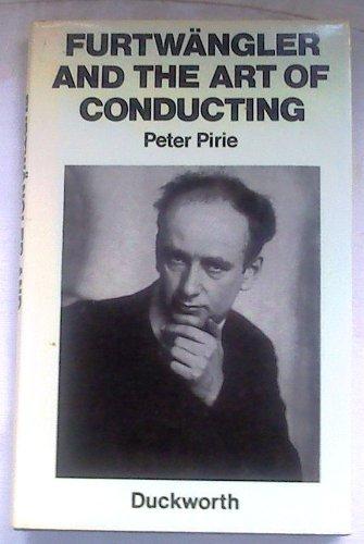Furtwangler and the Art of Conducting