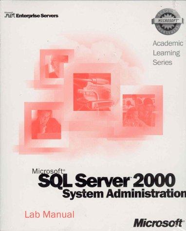 ALS Microsoft SQL Server 2000 System Administration