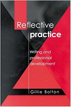 Gillie bolton reflective writing assignment