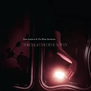 Through The Devil So by Hope Sandoval & the Warm Inventions (2009) Audio CD