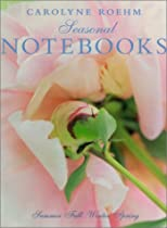 Big Sale Carolyne Roehm's Seasonal Notebooks