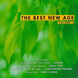 Various - The Best New Age, Vol. 3 - Zortam Music
