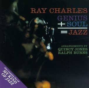 Ray Charles - Genius+soul=jazz - Zortam Music