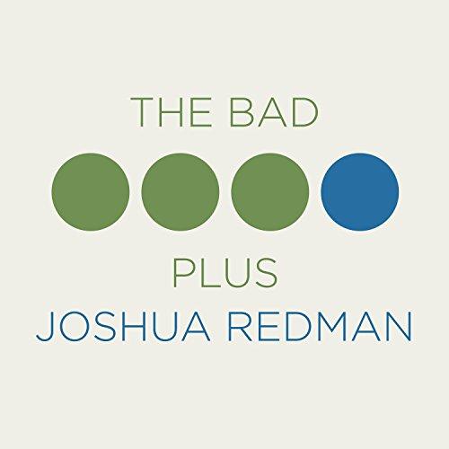 The Bad Plus And Joshua Redman-The Bad Plus And Joshua Redman-CD-FLAC-2015-JLM