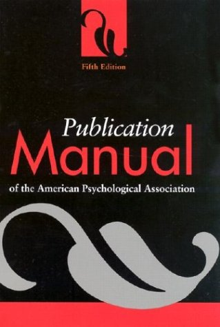 Publication Manual of the American Psychological Association (Fifth Edition)