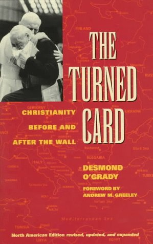 The Turned Card: Christianity Before and After the Wall, DESMOND OGRADY