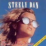 Reelin' In The Years by Steely Dan (1997-11-07)