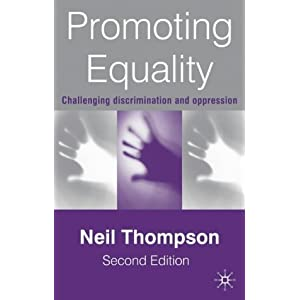 Promoting Equality: Challenging Discrimination and Oppression