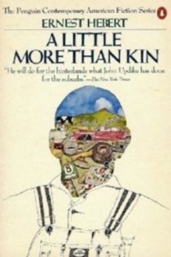 Image for A Little More than Kin (Penguin Contemporary American Fiction Series)