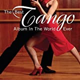 Best Tango Album In The World.