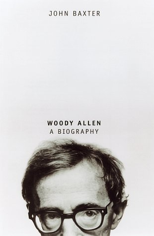 Woody Allen: A Biography