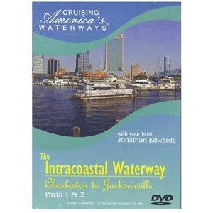 Cruising America's Waterways: The Intracoastal Waterway: Charleston to Jacksonville