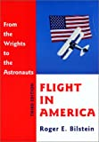 img - for Flight in America: From the Wrights to the Astronauts book / textbook / text book