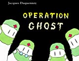 img - for Operation Ghost book / textbook / text book