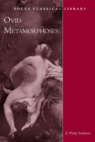 Metamorphoses (Focus Classical Library)