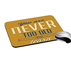 meSleep Never Too Old Mouse Pads