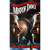 Mirror Dance: A Vorkosigan Adventure (Miles Vorkosigan Adventures)by Lois McMaster Bujold