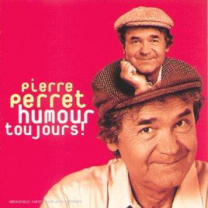 Pierre Perret - Humour Toujours - Zortam Music