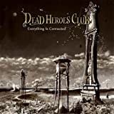 Everything Is Connected by Dead Heroes Club (2013-08-03)