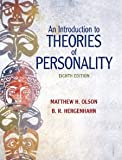 An Introduction to Theories of Personality (8th Edition) [Hardcover] [2010] 8 Ed. Matthew H. Olson, B.R. H. Hergenhahn Ph.D. Professor Emeritus
