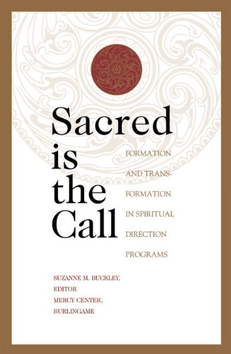 Sacred Is the Call: The Transformational Work of...