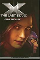 X-Men: The Last Stand: Fight the Cure (No. 2)