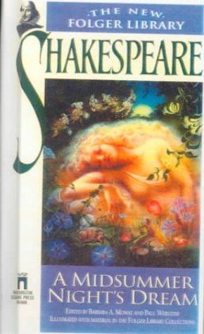 A Midsummer Night's Dream (Folger Library General Reader's Shakespeare)