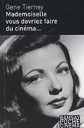 Mademoiselle, vous devriez faire du cinéma