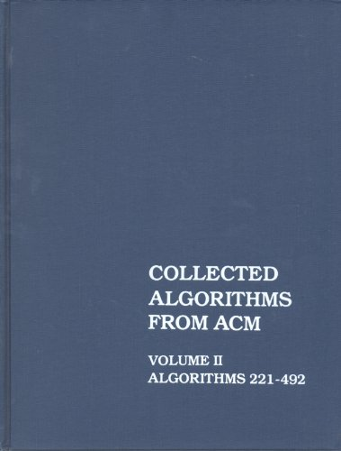 Collected Algorithms From ACM, Vol. 2: Algorithms 221-492 [Gebundene Ausgabe] by