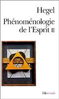 Phénoménologie de l'esprit, tome 2
