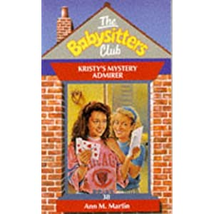 Kristy's Mystery Admirer - 38 (Babysitters Club) (Spanish Edition)