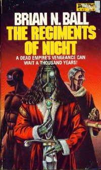 Regiments of Night, Brian N. Ball
