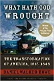 Image of What Hath God Wrought Publisher: Oxford University Press, USA