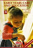 img - for NVQ 2 Early Years Care and Education book / textbook / text book