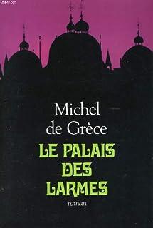 Le palais des larmes : roman