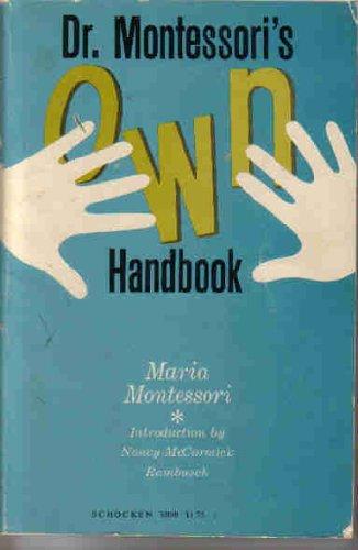 Dr. Montessori's Own Handbook, Maria Montessori