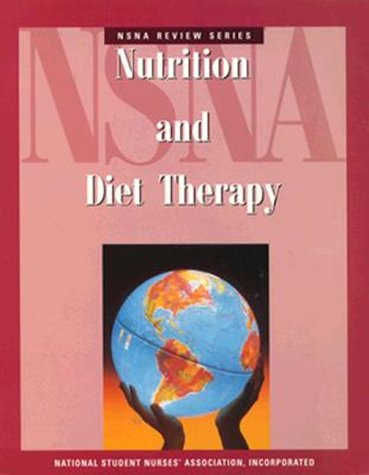 NSNA Review Series: Nutrition and Diet Therapy