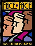 img - for Face to Face [Songbook] (Promise Keepers, 1993) book / textbook / text book