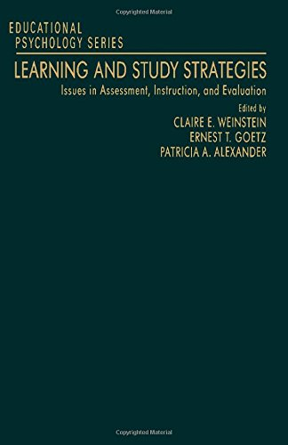 Learning and Study Strategies: Issues in Assessment, Instruction, and Evaluation (Educational Psychology)