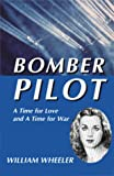 Bomber Pilot (1582440808) by Wheeler, William