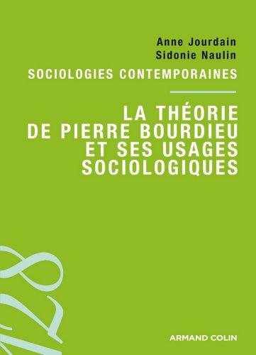 La théorie de Pierre Bourdieu et ses usages sociologiques (128)