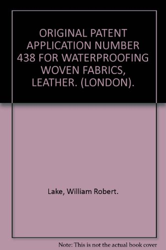 original-patent-application-number-438-for-waterproofing-woven-fabrics-leather-london