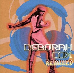 Deborah Cox - Deborah Cox Remix - Zortam Music