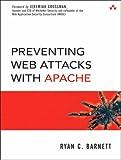 Preventing Web Attacks with Apache