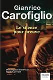 Le silence pour preuve par Gianrico Carofiglio